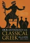 Image for OCR anthology for classical GreekAS and A Level,: 2021-2023