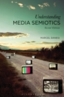 Image for Understanding media semiotics