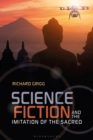 Image for Science fiction and the imitation of the sacred