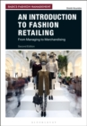 Image for An introduction to fashion retailing  : from managing to merchandising