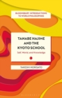 Image for Tanabe Hajime and the Kyoto School : Self, World, and Knowledge