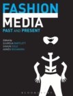 Image for Fashion media  : past and present