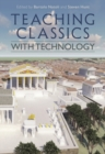 Image for Teaching classics with technology