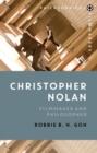 Image for Christopher Nolan  : filmmaker and philosopher