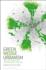 Image for GREEN WEDGE URBANISM