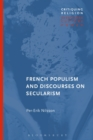 Image for French populism and discourses on secularism