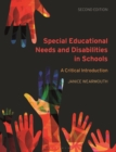 Image for Special educational needs and disabilities in schools  : a critical introduction