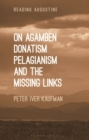 Image for On Agamben, donatism, pelagianism, and the missing links