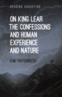 Image for On King Lear, The confessions, and human experience and nature