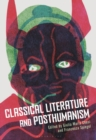 Image for Classical literature and posthumanism