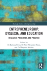 Image for Entrepreneurship, Dyslexia, and Education: Research, Principles, and Practice
