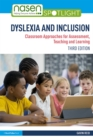 Image for Dyslexia and inclusion: classroom approaches for assessment, teaching and learning