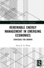 Image for Renewable Energy Management in Emerging Economies: Strategies for Growth