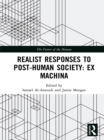 Image for Realist responses to post-human society: ex-machina