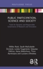 Image for Public participation, science and society: tools for dynamic and responsible governance of research and innovation