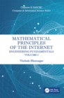 Image for Mathematical principles of the Internet: engineering. : Volume 1