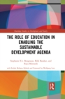 Image for The role of education in enabling the sustainable development agenda