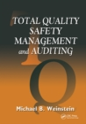 Image for Total Quality Safety Management and Auditing