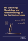 Image for The limnology, climatology and paleoclimatology of the East African Lakes