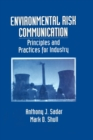 Image for Environmental risk communication: principles and practices for industry