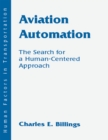 Image for Aviation automation: the search for a human-centered approach : 0