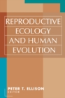 Image for Reproductive ecology and human evolution