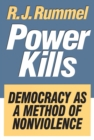Image for Power kills: democracy as a method of nonviolence