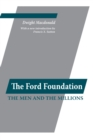 Image for The Ford Foundation: the men and the millions