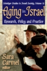 Image for Aging in Israel: research, policy and practice : v. 13