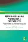 Image for Reforming principal preparation at the state level: perspectives on policy reform from Illinois