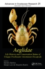Image for Aeglidae: Life History and Conservation Status of Unique Freshwater Anomuran Decapods : 19