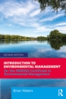 Image for Introduction to Environmental Management: For the NEBOSH Certificate in Environmental Management