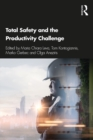Image for Total safety and the productivity challenge