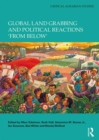 Image for Global land grabbing and political reactions 'from below'