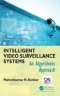 Image for Intelligent video survellance systems: an algorithmic approach