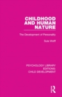 Image for Childhood and human nature: the development of personality : 19