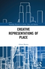 Image for Creative representations of place