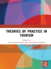Image for Theories of practice in tourism