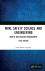 Image for Mine Safety Science and Engineering: Health and Disaster Management