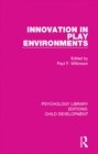 Image for Innovation in play environments : 18