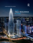 Image for Arup's Tall Buildings in Asia: Stories Behind the Storeys