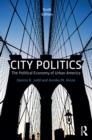 Image for City politics: the political economy of urban America.
