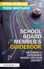 Image for The school board member's guidebook: becoming a difference maker for your district