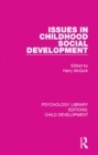Image for Issues in childhood social development : 5