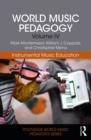 Image for World music pedagogy.: (Instrumental music education) : Volume 4,