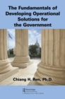 Image for The fundamentals of developing operational solutions for the government
