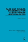 Image for Race and gender discrimination across urban labor markets