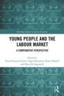 Image for Young people and the labour market: a comparative perspective