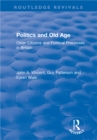 Image for Politics and Old Age: Older Citizens and Political Processes in Britain: Older Citizens and Political Processes in Britain