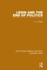 Image for Lenin and the end of politics : Volume 2